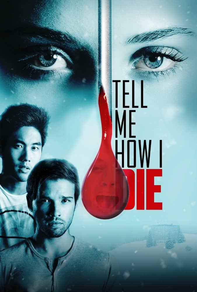 Tell Me How I Die (2016) นิมิตมรณะ