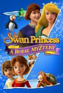 The Swan Prinecess A Royay Myztery (2018) เจ้าหญิงหงส์ขาว