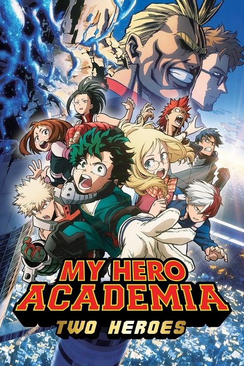 My Hero Academia Two Heroes (2018) มายฮีโร่ อคาเดเมีย กำเนิดใหม่ 2 วีรบุรุษ (ซับไทย)