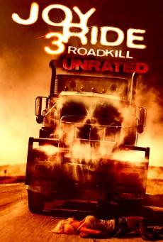 Joy Ride 3 (2014) เกมหยอก หลอกไปเชือด 3: ถนนสายเลือด