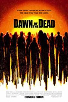 Dawn of the Dead รุ่งอรุณแห่งความตาย