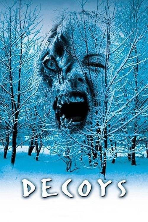 Decoys (2004) เปลือยดูดชีพ