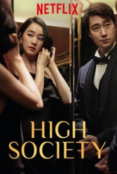 High Society ตะกายบันไดฝัน