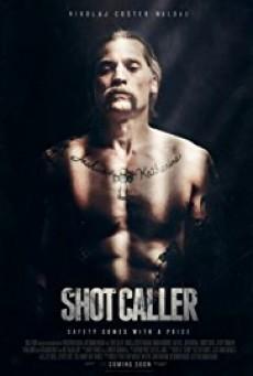 Shot Caller อหังการ์คนคุกแดนทมิฬ
