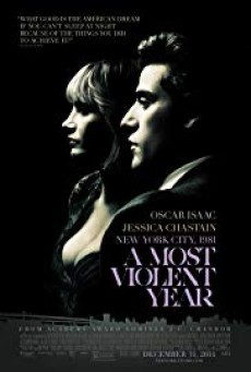 A Most Violent Year ( มรสุมขวางทางฝัน )