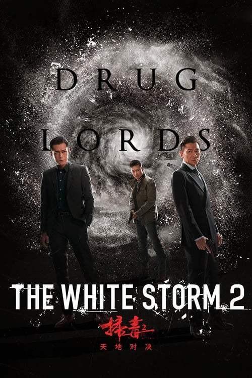 The White Storm 2 Drug Lords (2019) โคตรคนโค่นคนอันตราย 2