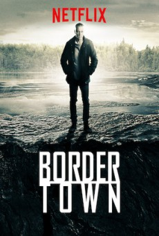 BorderTown 1 เมืองมรณะ ปี 1