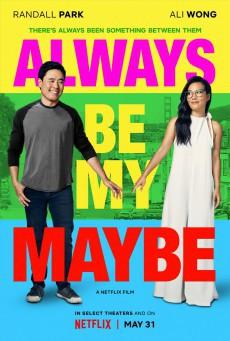 Always Be My Maybe คู่รักคู่แคล้ว