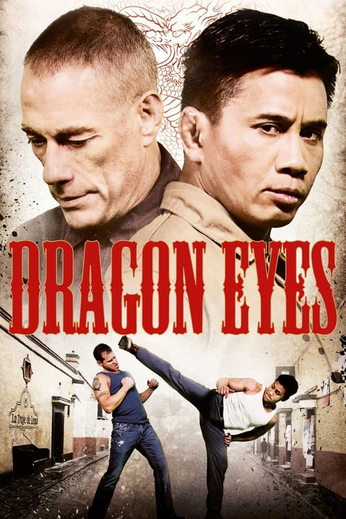 Dragon Eyes (2012) มหาประลัยเลือดมังกร