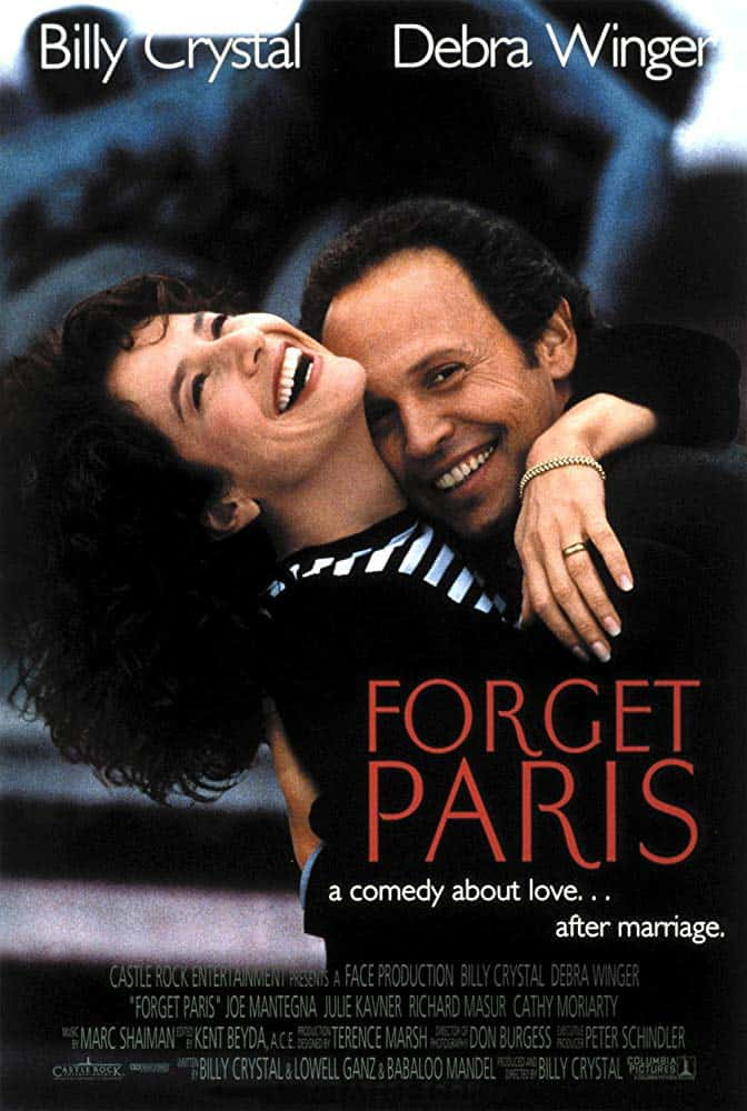 Forget Paris (1995) ฟอร์เก็ต ปารีส บอกหัวใจให้คิดถึง